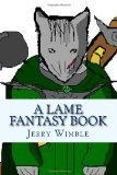 A lame fantasy book  by  Jerry R. Wimble