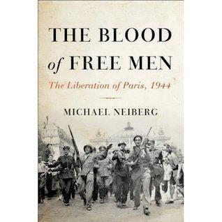 the blood of free men Michael S. Neiberg