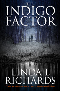 The Indigo Factor Linda L. Richards