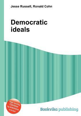 Democratic Ideals  by  Jesse Russell
