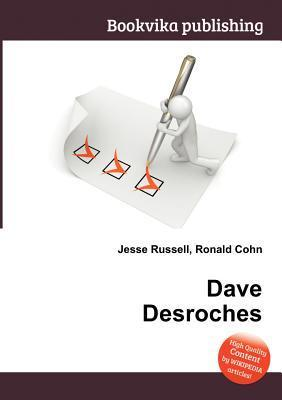 Dave DesRoches Jesse Russell