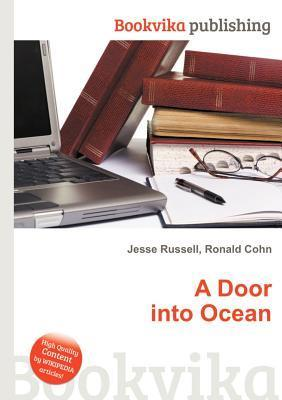 A Door Into Ocean  by  Jesse Russell