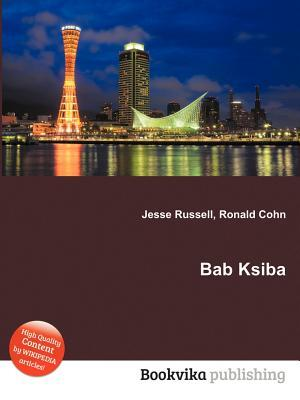 Bab Ksiba  by  Jesse Russell