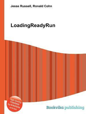 Loadingreadyrun  by  Jesse Russell