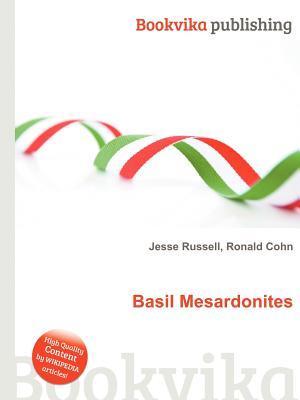 Basil Mesardonites Jesse Russell