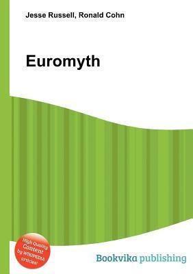 Euromyth  by  Jesse Russell