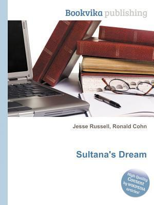 Sultanas Dream  by  Jesse Russell
