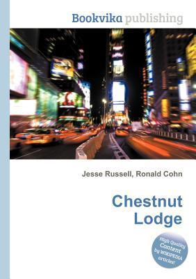 Chestnut Lodge  by  Jesse Russell