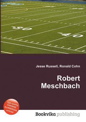 Robert Meschbach Jesse Russell