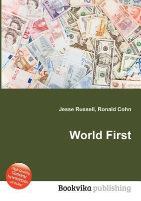 World First  by  Jesse Russell
