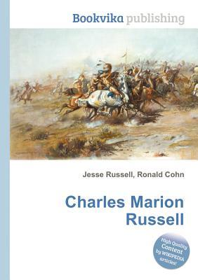 Charles Marion Russell Jesse Russell