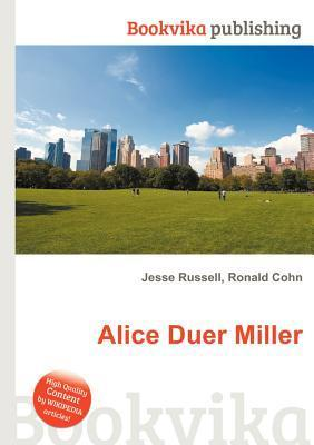 Alice Duer Miller Jesse Russell