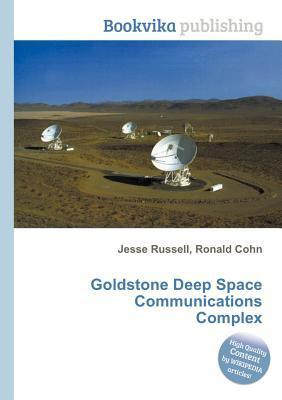 Goldstone Deep Space Communications Complex Jesse Russell