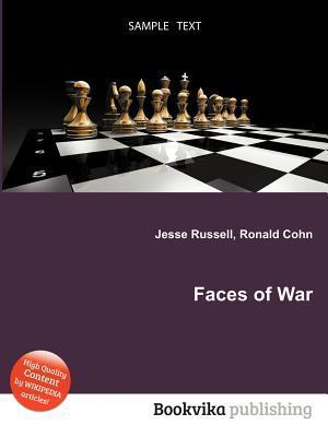 Faces of War  by  Jesse Russell
