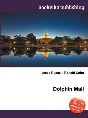 Dolphin Mall Jesse Russell
