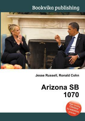 Arizona Sb 1070 Jesse Russell