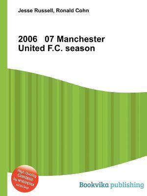 2006 07 Manchester United F.C. Season Jesse Russell