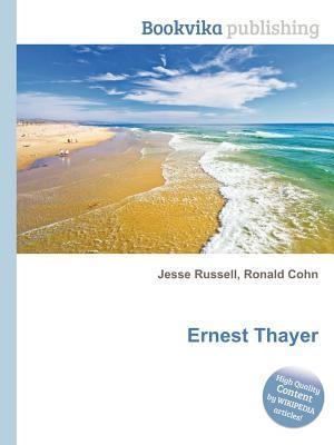 Ernest Thayer Jesse Russell