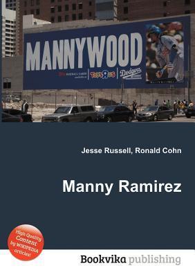 Manny Ramirez  by  Jesse Russell