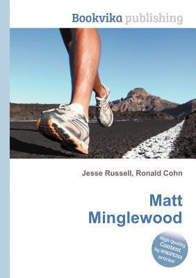 Matt Minglewood Jesse Russell