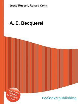 A. E. Becquerel  by  Jesse Russell
