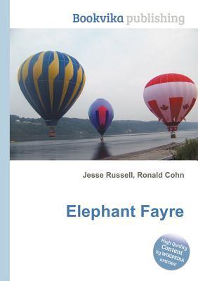 Elephant Fayre  by  Jesse Russell