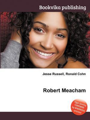 Robert Meacham  by  Jesse Russell
