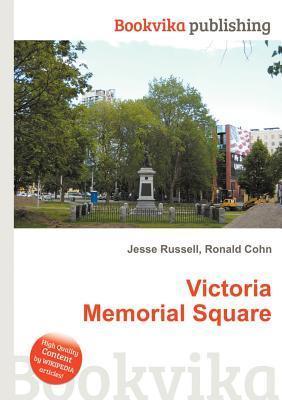 Victoria Memorial Square Jesse Russell
