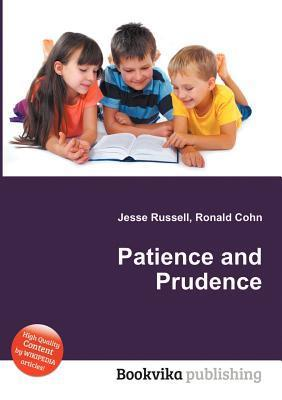 Patience and Prudence  by  Jesse Russell