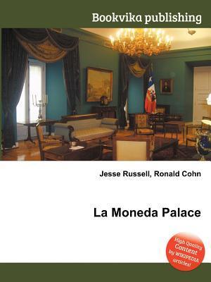 La Moneda Palace Jesse Russell