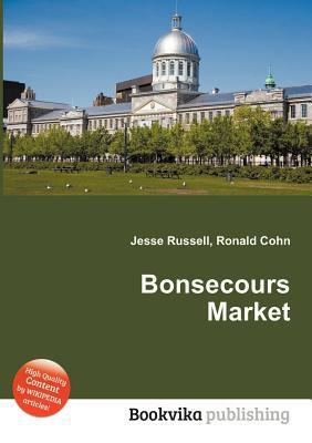 Bonsecours Market  by  Jesse Russell