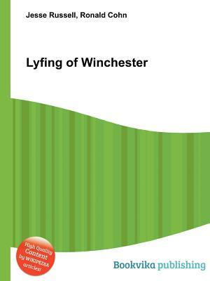 Lyfing of Winchester Jesse Russell