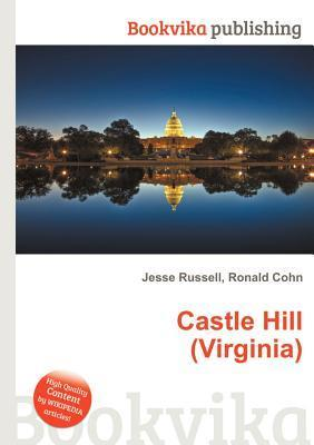 Castle Hill  by  Jesse Russell
