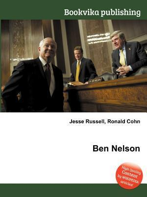 Ben Nelson  by  Jesse Russell