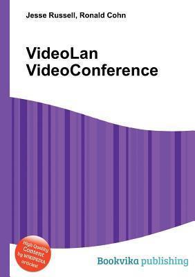 Videolan Videoconference Jesse Russell