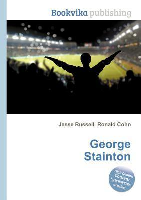 George Stainton  by  Jesse Russell