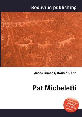 Pat Micheletti Jesse Russell
