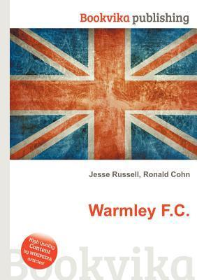 Warmley F.C.  by  Jesse Russell