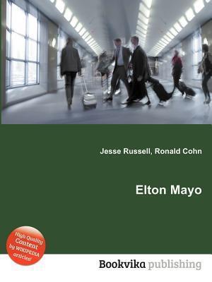 Elton Mayo Jesse Russell