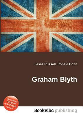 Graham Blyth  by  Jesse Russell