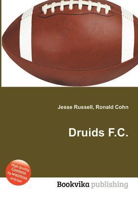 Druids F.C.  by  Jesse Russell