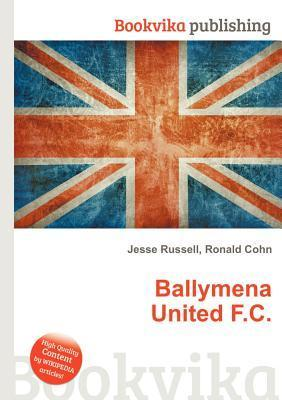 Ballymena United F.C.  by  Jesse Russell