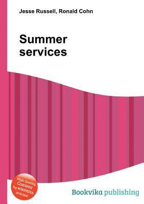 Summer Services  by  Jesse Russell