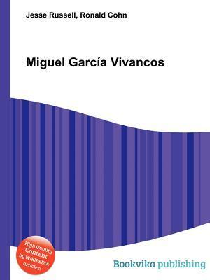 Miguel Garc a Vivancos Jesse Russell