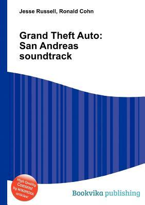 Grand Theft Auto: San Andreas Soundtrack Jesse Russell