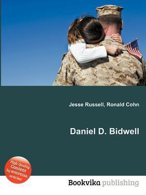 Daniel D. Bidwell  by  Jesse Russell