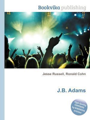 J.B. Adams  by  Jesse Russell