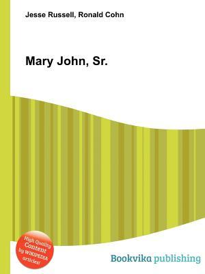 Mary John, Sr.  by  Jesse Russell