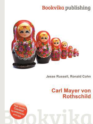 Carl Mayer Von Rothschild Jesse Russell