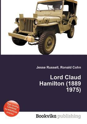 Lord Claud Hamilton (1889 1975) Jesse Russell
